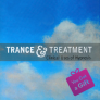 Trance & Treatment