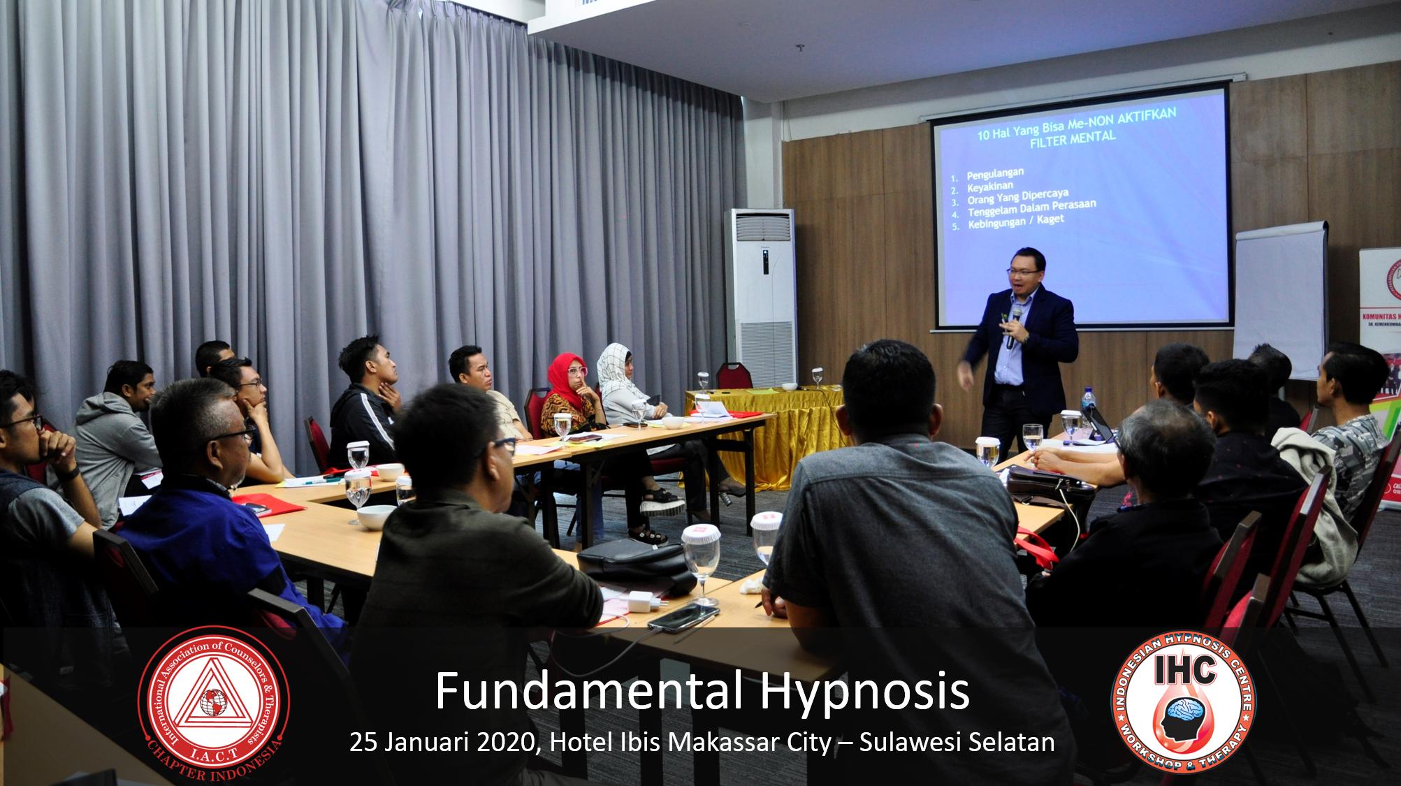 Andri Hakim1 - Fundamental Hypnosis - Januari 25, Makassar 2020