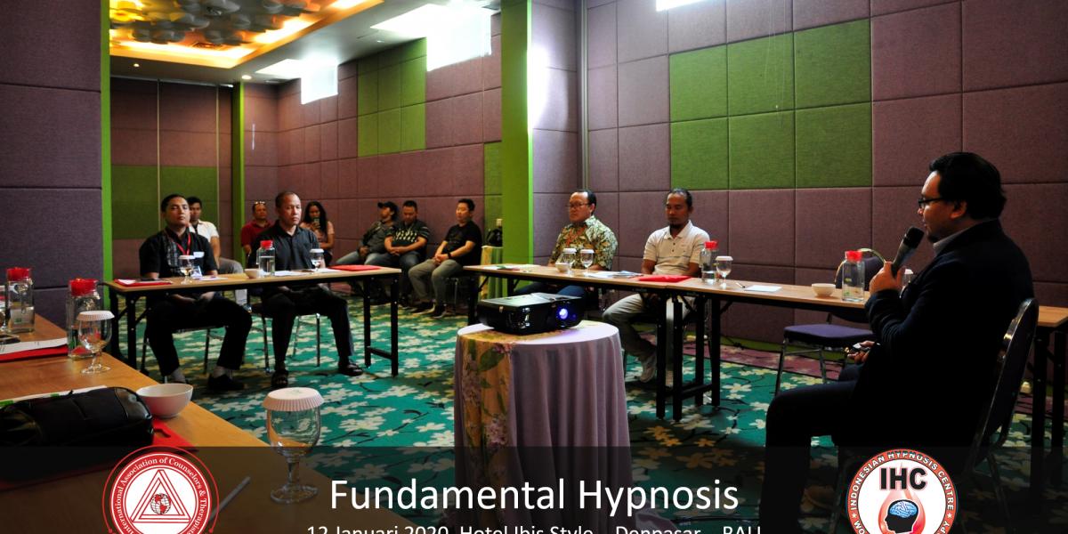 Andri Hakim5 - Fundamental Hypnosis - Januari 12, Denpasar Bali 2020