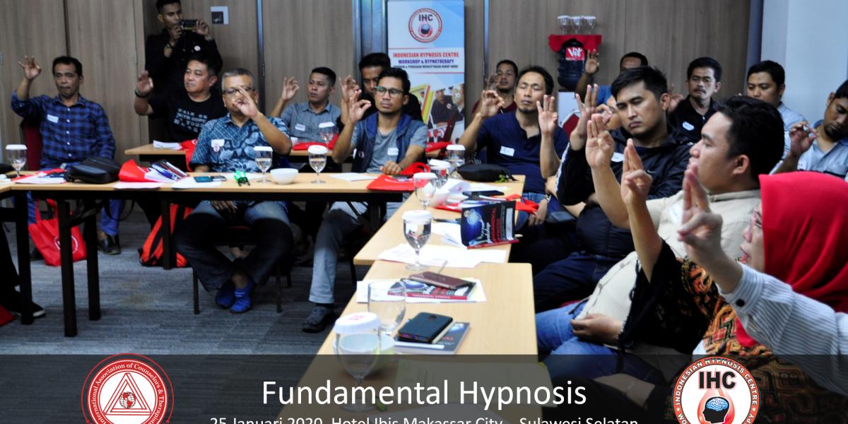 Andri Hakim6 - Fundamental Hypnosis - Januari 25, Makassar 2020