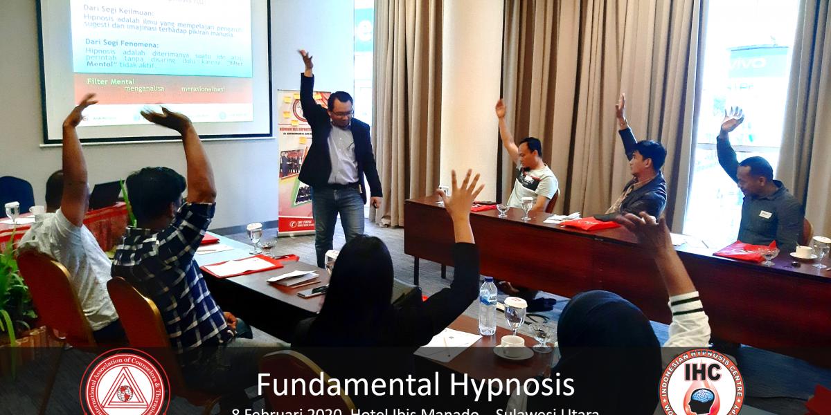 Andri Hakim03 - Fundamental Hypnosis - Februari 9, Manado 2020