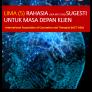 Lima (5) Rahasia ( Ala IACT-USA) Sugesti untuk Masa Depan Klien